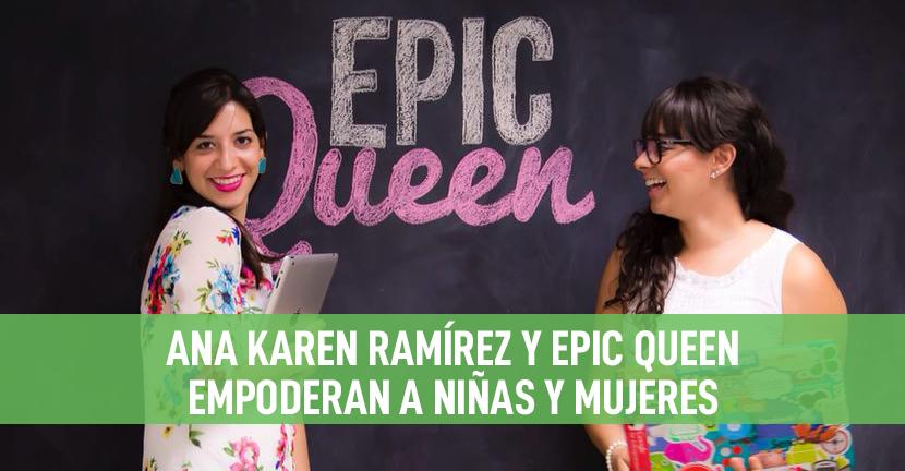 Imagen Epic Queen empodera a niñas y mujeres
