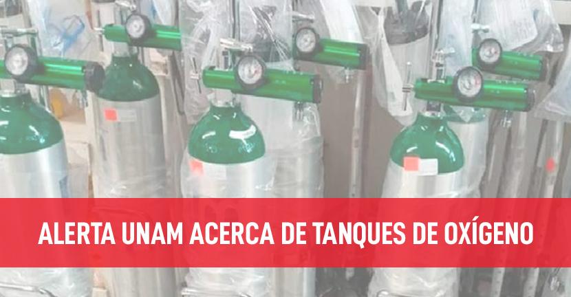 Imagen Alerta UNAM acerca de tanques de oxígeno