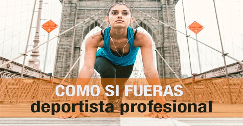 Imagen Como si fueras deportista profesional