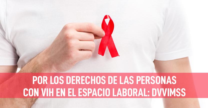 Imagen Por los derechos de las personas con VIH en el espacio laboral: DVVIMSS