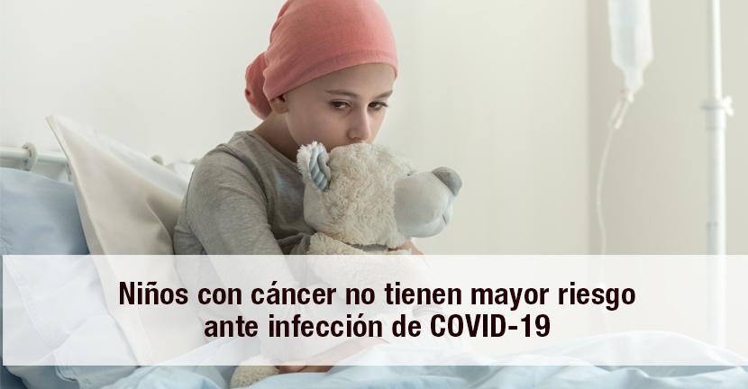 Imagen Niños con cáncer no tienen mayor riesgo ante infección de COVID-19