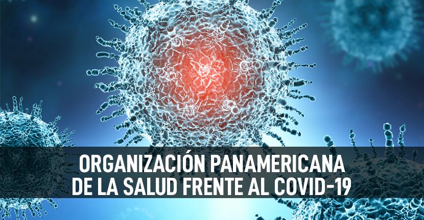 Imagen Organización Panamericana de la Salud frente al Covid-19