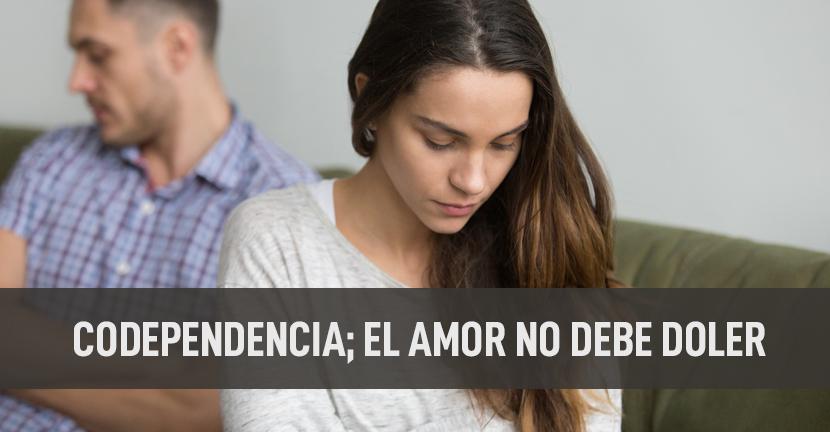 Imagen Codependencia, el amor no debe doler