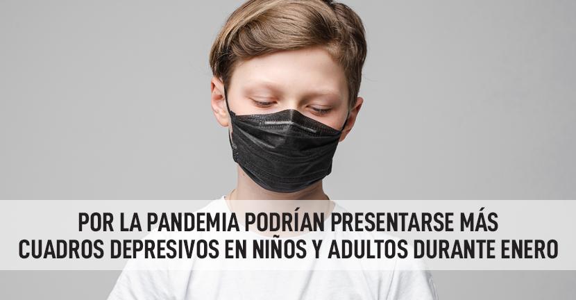 Imagen Por la pandemia podrían presentarse más cuadros depresivos en niños y adultos durante enero