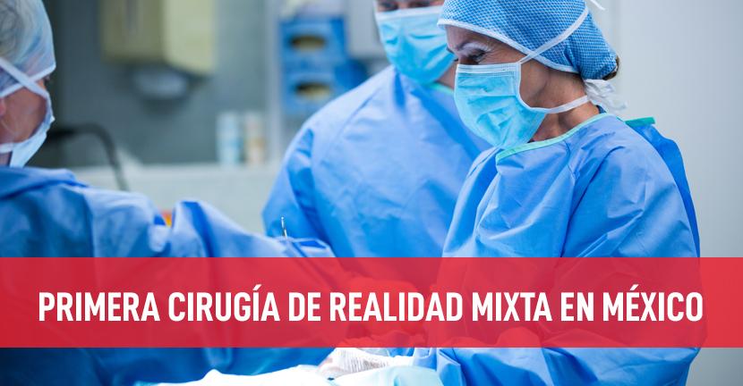 Imagen Primera cirugía de realidad mixta en México