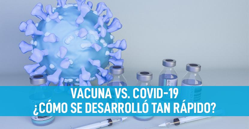 Imagen Vacuna vs. Covid-19 ¿Cómo se desarrolló tan rápido?