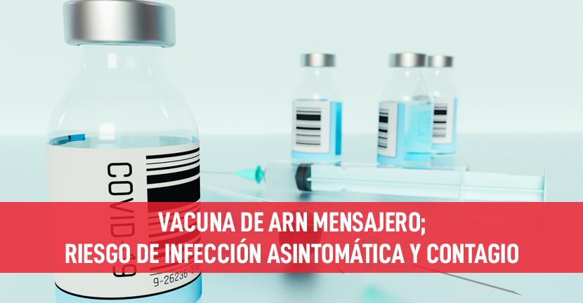 Imagen Vacuna de ARN mensajero; riesgo de infección asintomática y contagio