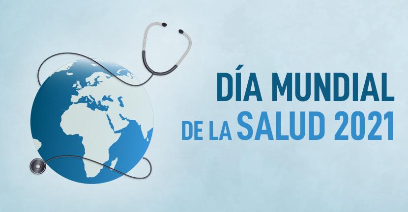 Imagen Día Mundial de la Salud 2021