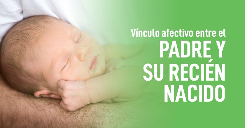 Imagen Vínculo afectivo entre el padre y su recién nacido