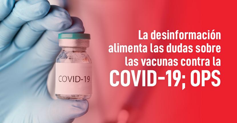 Imagen La desinformación alimenta las dudas sobre las vacunas contra la COVID-19 OPS
