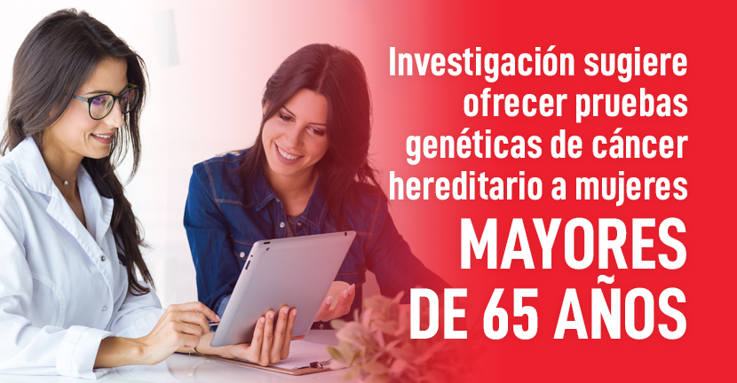 Imagen del artículo Investigación sugiere ofrecer pruebas genéticas de cáncer hereditario a mujeres mayores de 65 años