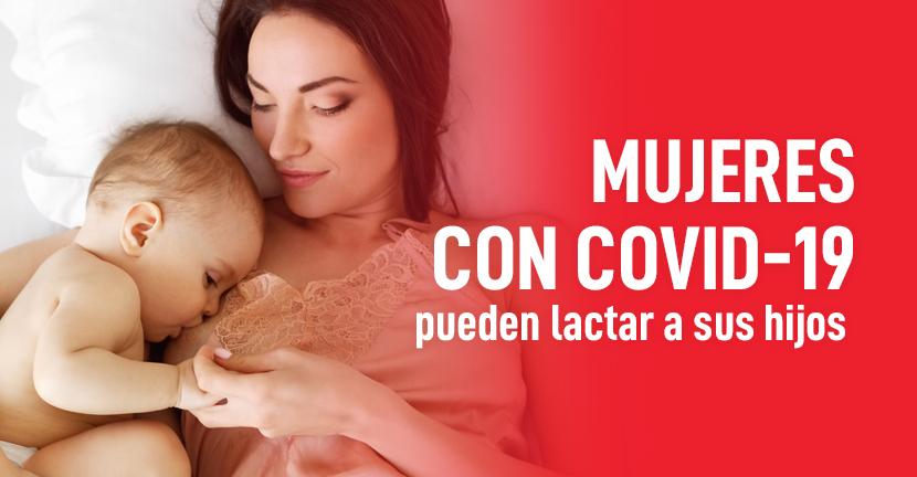 Imagen Mujeres con COVID-19 pueden lactar a sus hijos